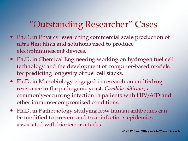 """Outstanding Researcher"" Cases • Ph. D. in Physics researching commercial scale production of ultra-thin"