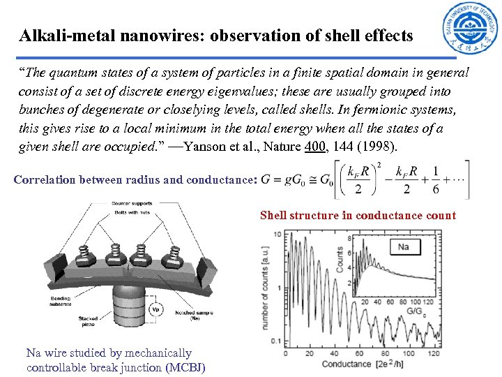 "Alkali-metal nanowires: observation of shell effects ""The quantum states of a system of particles"