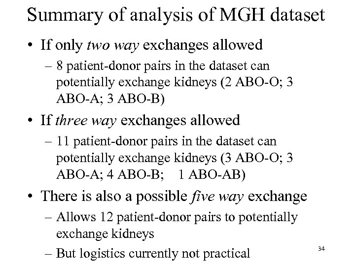 Summary of analysis of MGH dataset • If only two way exchanges allowed –