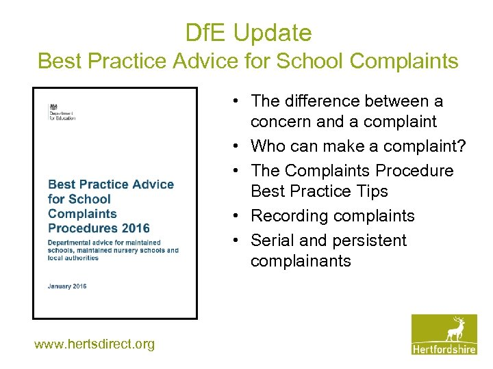Df. E Update Best Practice Advice for School Complaints • The difference between a