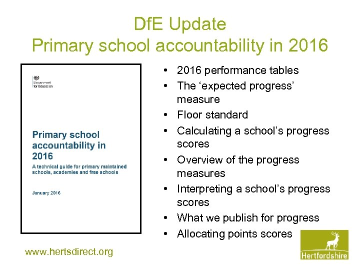 Df. E Update Primary school accountability in 2016 • 2016 performance tables • The