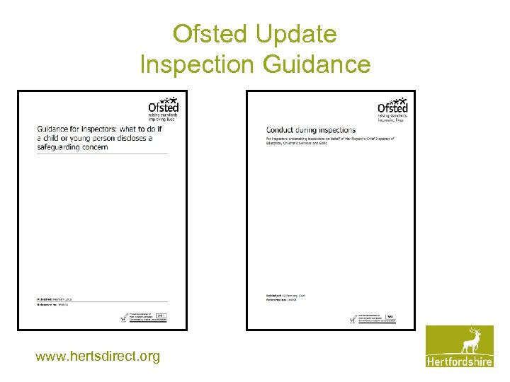 Ofsted Update Inspection Guidance www. hertsdirect. org