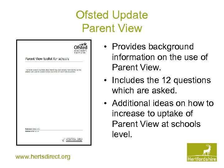 Ofsted Update Parent View • Provides background information on the use of Parent View.
