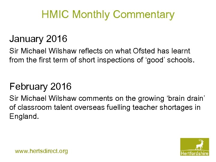 HMIC Monthly Commentary January 2016 Sir Michael Wilshaw reflects on what Ofsted has learnt
