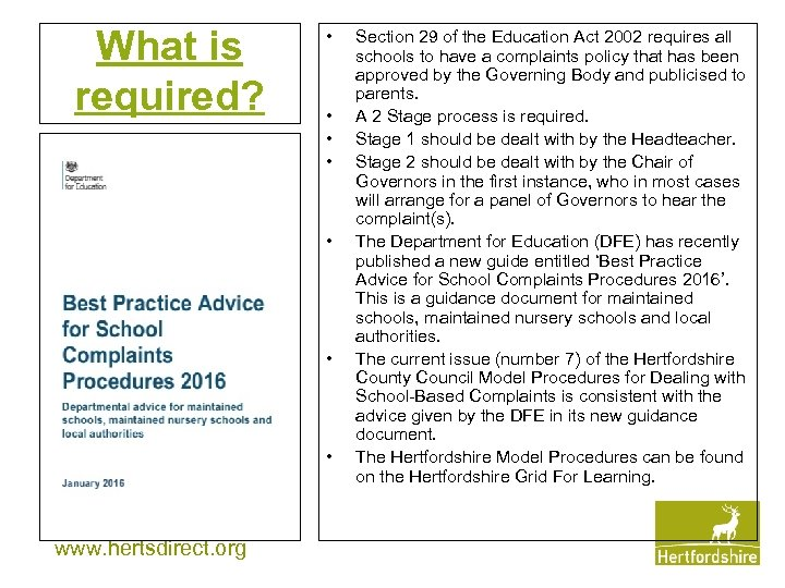 What is required? • • www. hertsdirect. org Section 29 of the Education Act