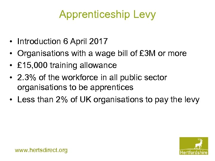 Apprenticeship Levy • • Introduction 6 April 2017 Organisations with a wage bill of