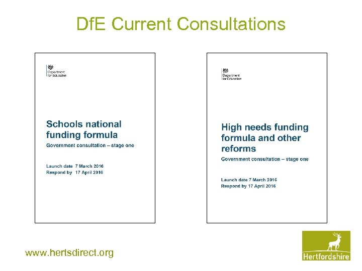 Df. E Current Consultations www. hertsdirect. org