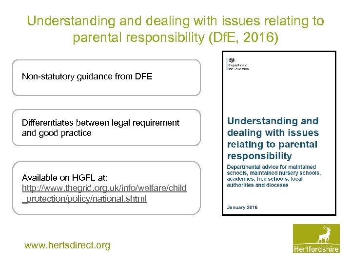 Understanding and dealing with issues relating to parental responsibility (Df. E, 2016) Non-statutory guidance