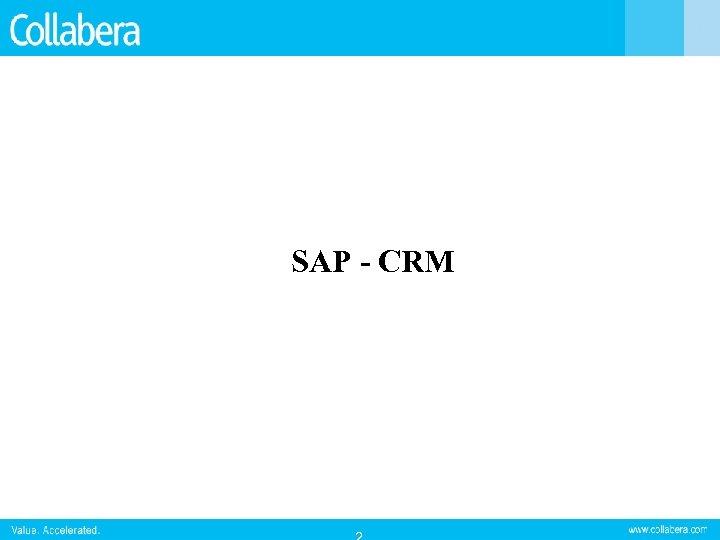 SAP - CRM