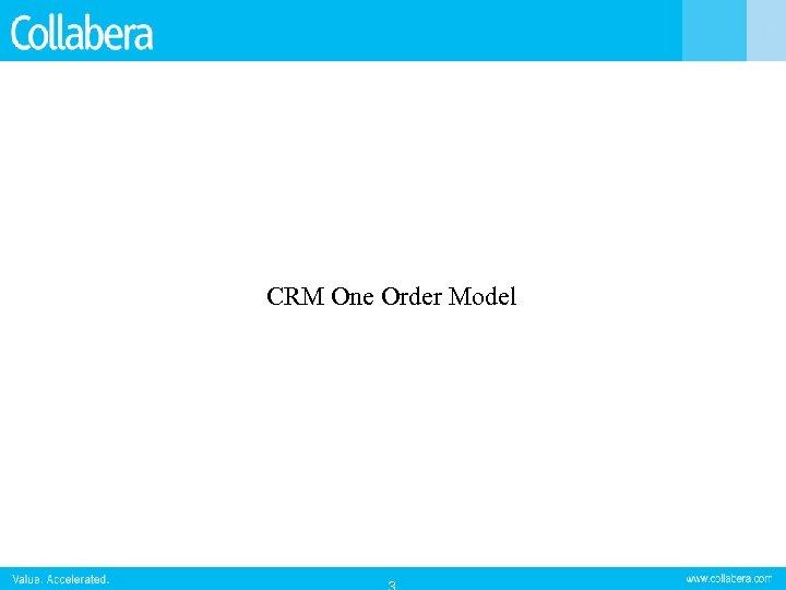 CRM One Order Model