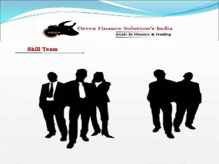Skill Team