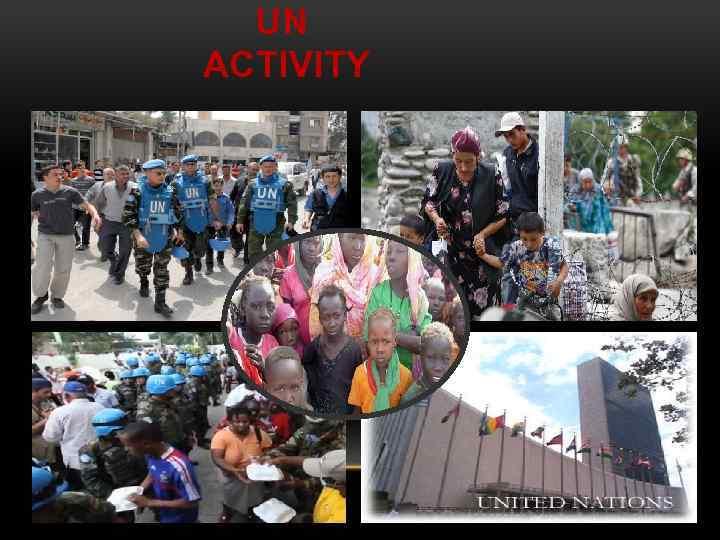 UN ACTIVITY