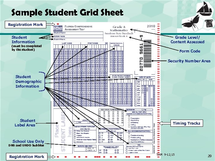 Sample Student Grid Sheet Registration Mark Student Information (must be completed by the student)