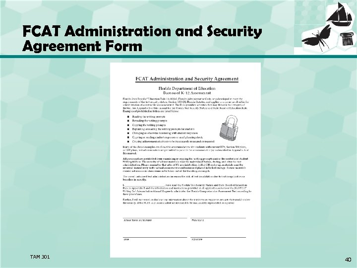 FCAT Administration and Security Agreement Form TAM 301 40