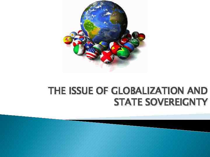 a discussion of the issue of globalization and fragmentation in todays world While globalization has strengthened the world economy as a whole, two-thirds of all households in 25 advanced economy countries saw their incomes stagnate or decline we must better address these issues a concerted effort towards more sustainable governance of the global economy is overdue.