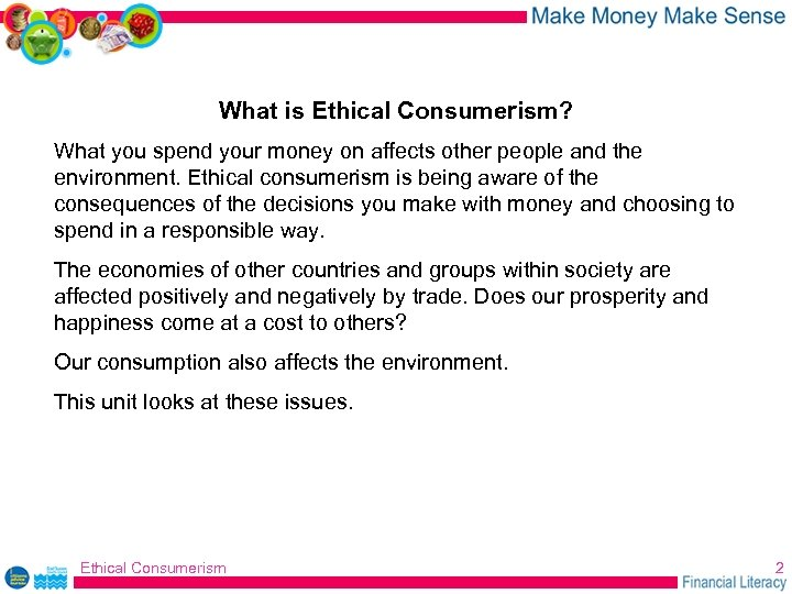 What is Ethical Consumerism? What you spend your money on affects other people and