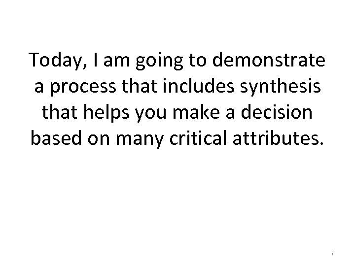 Today, I am going to demonstrate a process that includes synthesis that helps you