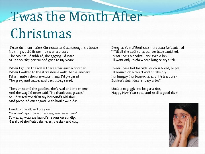 Twas the Month After Christmas Twas the month after Christmas, and all through the