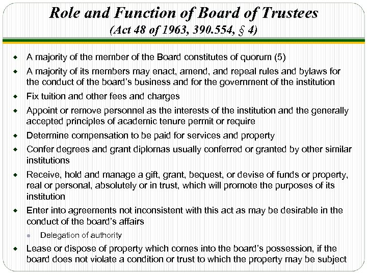 Role and Function of Board of Trustees (Act 48 of 1963, 390. 554, §