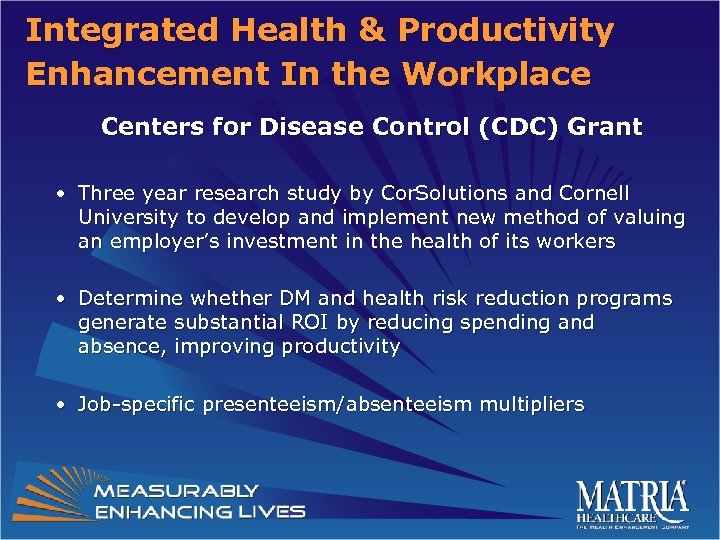Integrated Health & Productivity Enhancement In the Workplace Centers for Disease Control (CDC) Grant