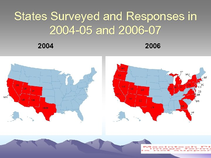 States Surveyed and Responses in 2004 -05 and 2006 -07 2004 2006
