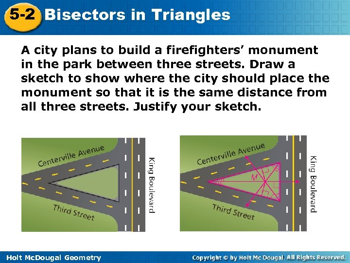 5 -2 Bisectors in Triangles A city plans to build a firefighters' monument in