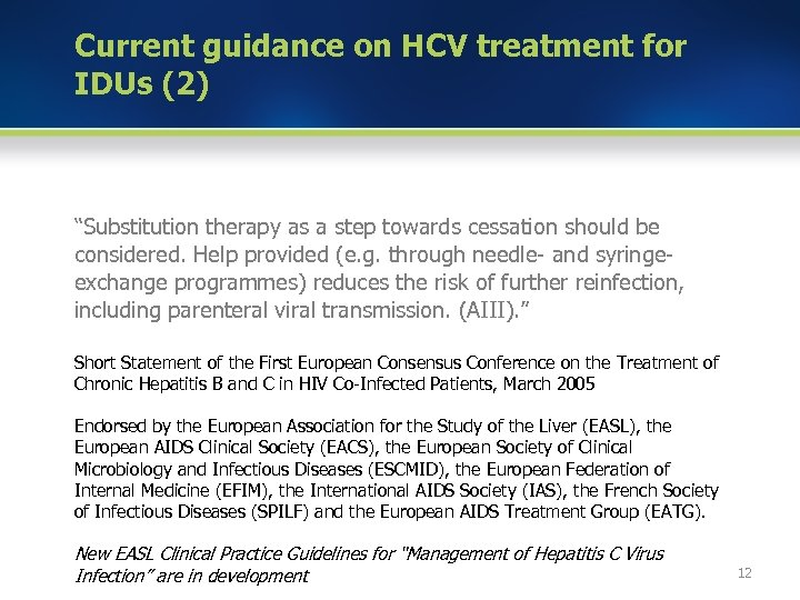 """Current guidance on HCV treatment for IDUs (2) """"Substitution therapy as a step towards"""