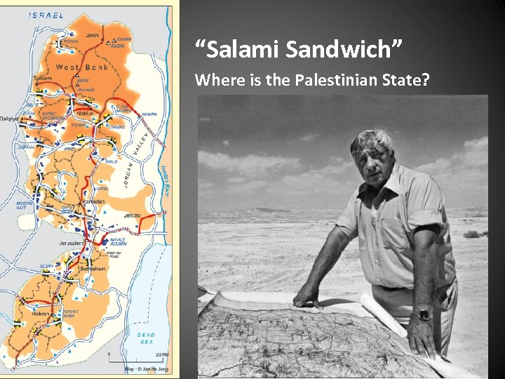 """Salami Sandwich"" Where is the Palestinian State?"