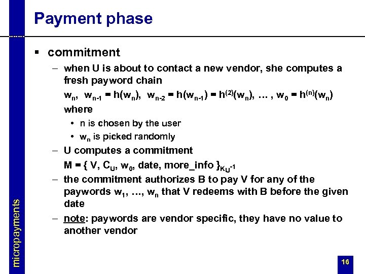 Payment phase § commitment – when U is about to contact a new vendor,