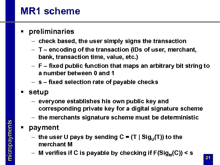 MR 1 scheme § preliminaries – check based, the user simply signs the transaction