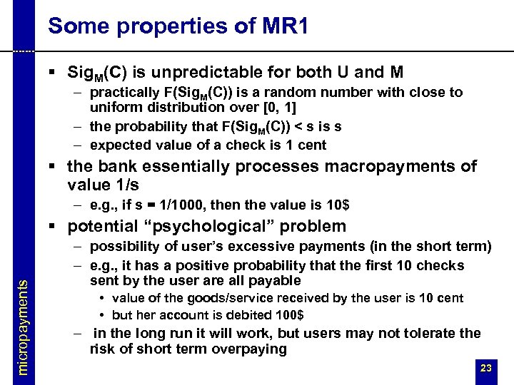 Some properties of MR 1 § Sig. M(C) is unpredictable for both U and