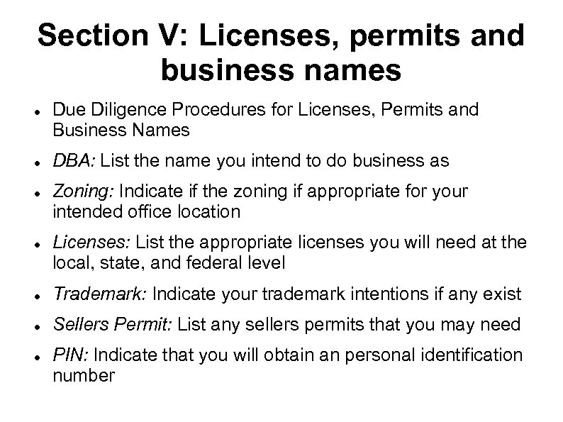 Section V: Licenses, permits and business names Due Diligence Procedures for Licenses, Permits and