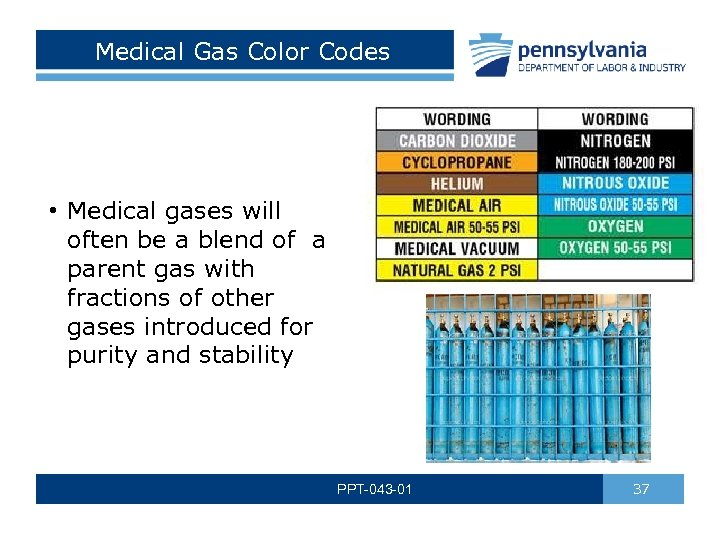 Medical Gas Color Codes • Medical gases will often be a blend of a