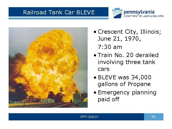 Railroad Tank Car BLEVE • Crescent City, Illinois; June 21, 1970, 7: 30 am