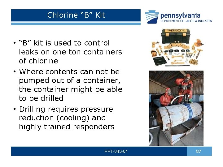 "Chlorine ""B"" Kit • ""B"" kit is used to control leaks on one ton"
