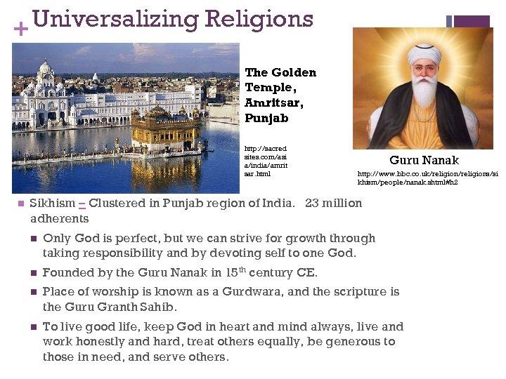 Universalizing Religions + The Golden Temple, Amritsar, Punjab http: //sacred sites. com/asi a/india/amrit sar.