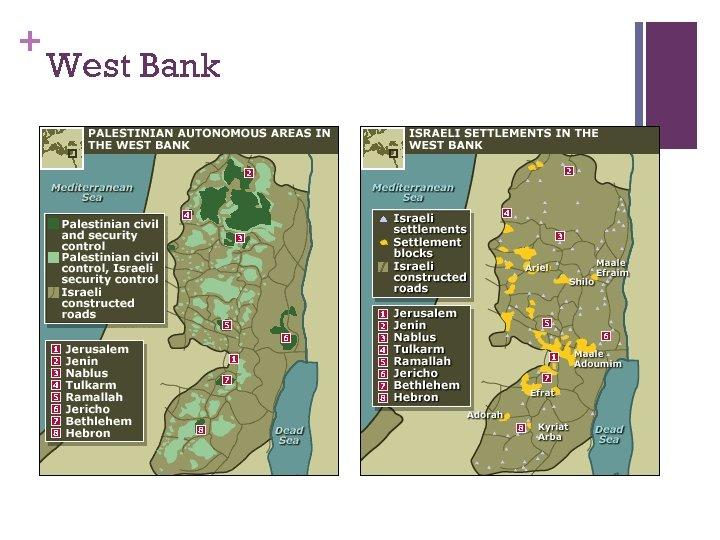 + West Bank
