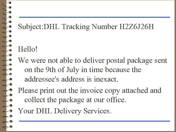 Subject: DHL Tracking Number H 2 Z 6 J 26 H Hello! We were