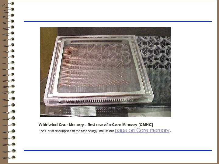 Whirlwind Core Memory - first use of a Core Memory [CMHC] page on Core