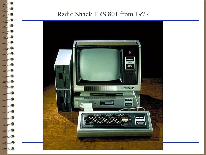 Radio Shack TRS 801 from 1977