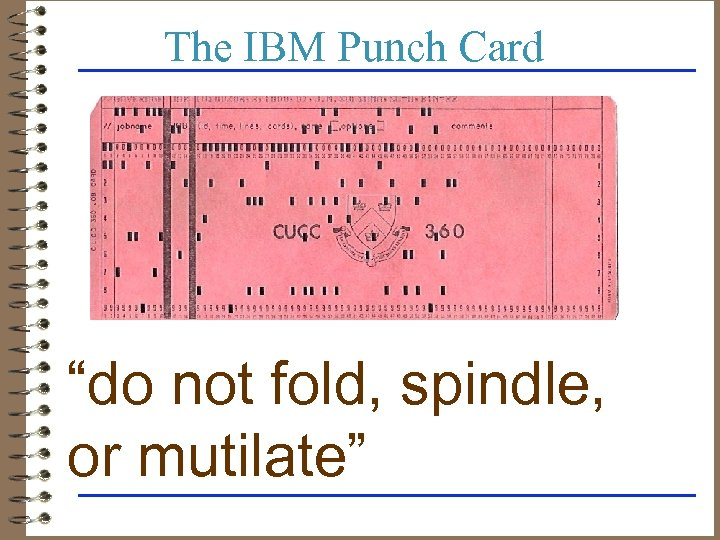 "The IBM Punch Card ""do not fold, spindle, or mutilate"""