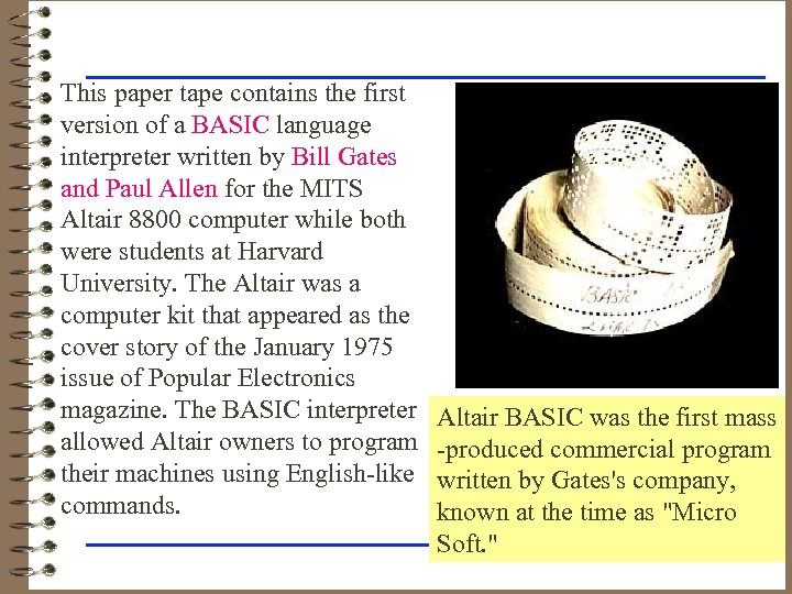 This paper tape contains the first version of a BASIC language interpreter written by