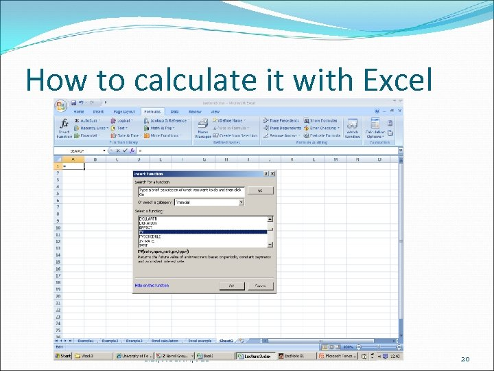 How to calculate it with Excel S. LI, ACCFIN, PBS 20