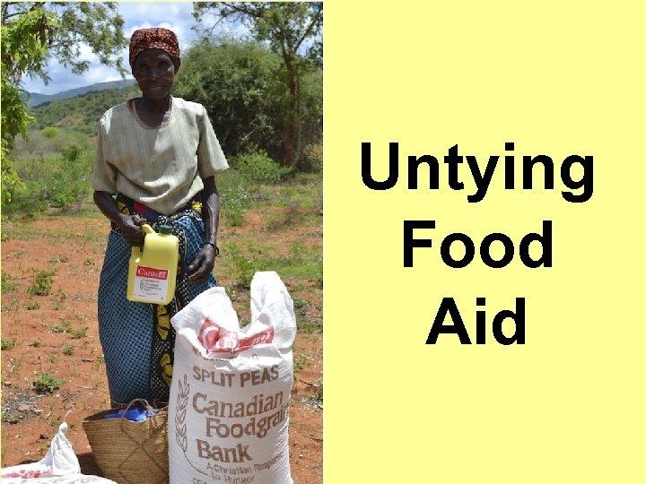 Untying Food Aid