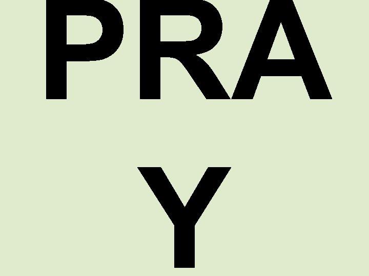 PRA Y