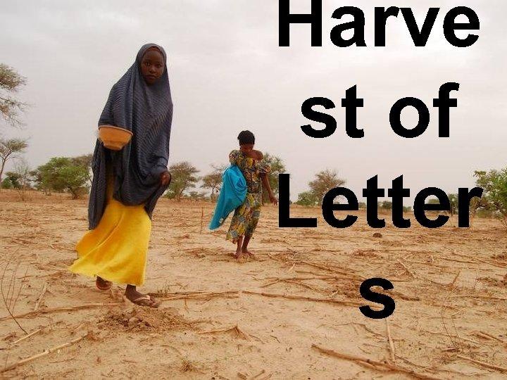 Harve st of Letter s