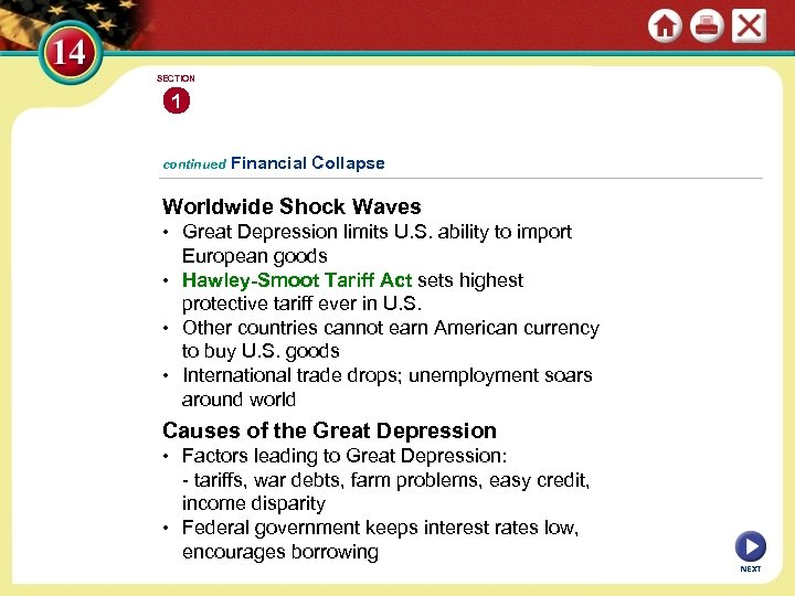 SECTION 1 continued Financial Collapse Worldwide Shock Waves • Great Depression limits U. S.