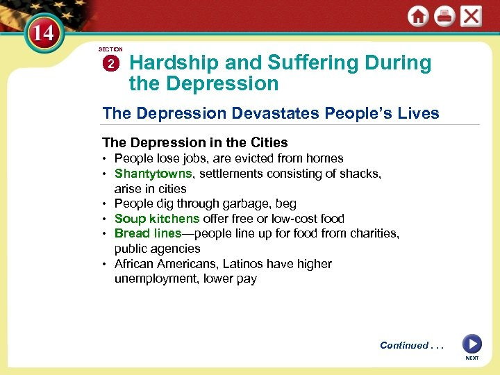 SECTION 2 Hardship and Suffering During the Depression The Depression Devastates People's Lives The