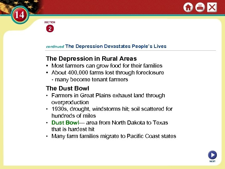 SECTION 2 continued The Depression Devastates People's Lives The Depression in Rural Areas •