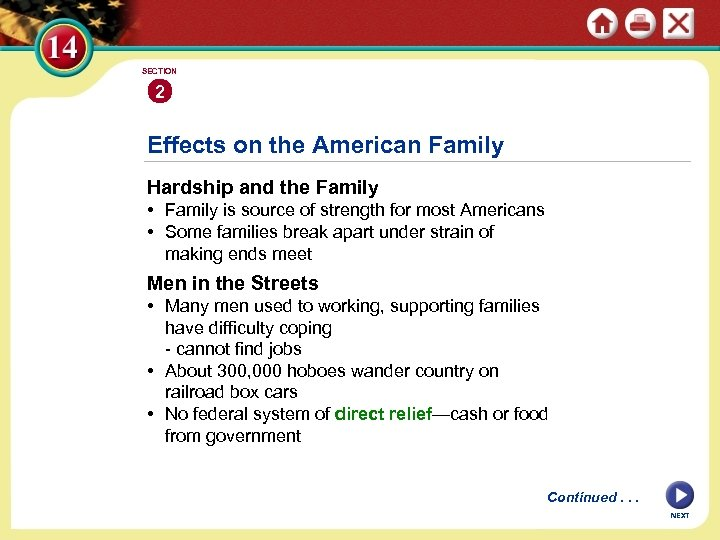 SECTION 2 Effects on the American Family Hardship and the Family • Family is